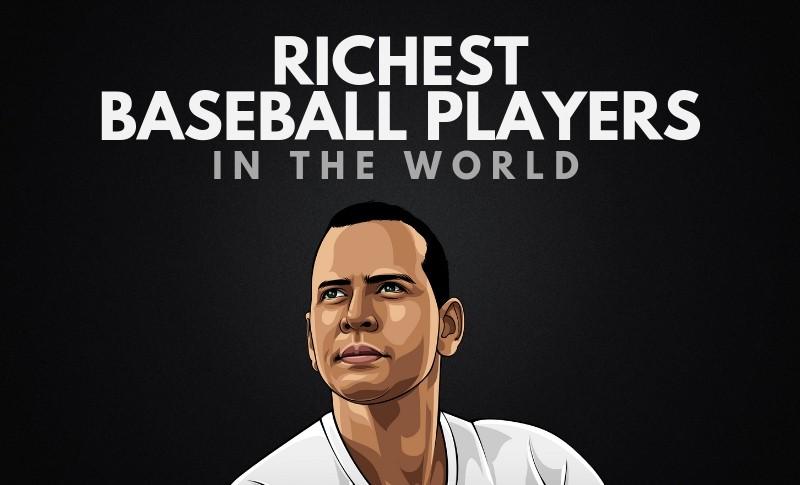 Baseball Richlist: Top 10 Baseball Players with the Highest Net Worth